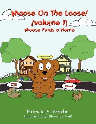 Moose Finds a Home