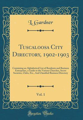 Tuscaloosa City Directory, 1902-1903, Vol. 1