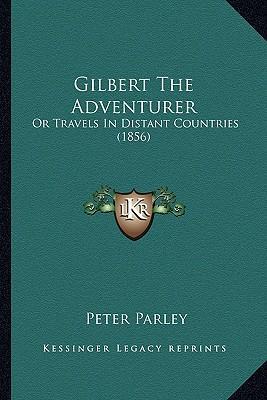 Gilbert the Adventurer