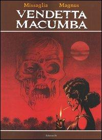 Vendetta Macumba