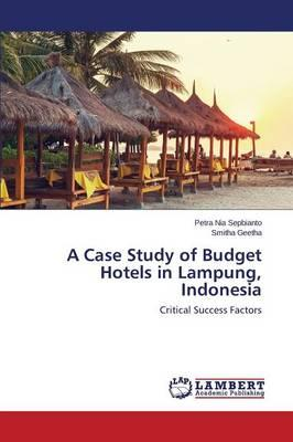 A Case Study of Budget Hotels in Lampung, Indonesia