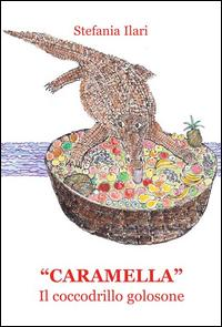 «Caramella». Il coccodrillo golosone