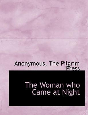 The Woman who Came at Night