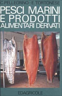 Pesci marini e prodotti alimentari derivati