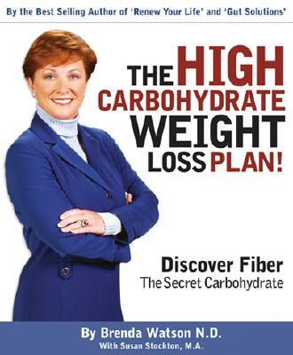The High Carbohydrate Weight Loss Plan