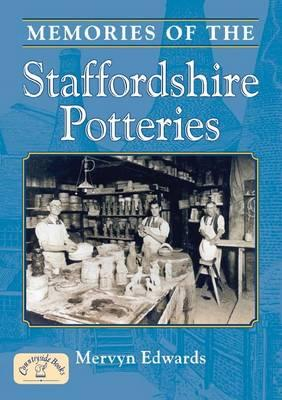 Memories of Staffordshire Potteries