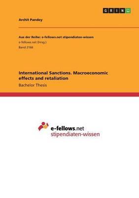 International Sanctions. Macroeconomic effects and retaliation