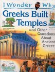 I Wonder Why the Greeks Built Temples