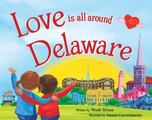 Love Is All Around Delaware