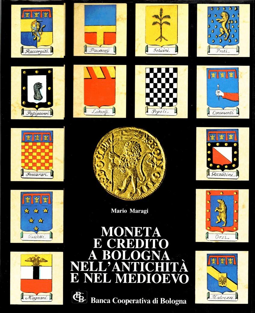 Moneta e credito a Bologna nell'Antichità e nel Medioevo