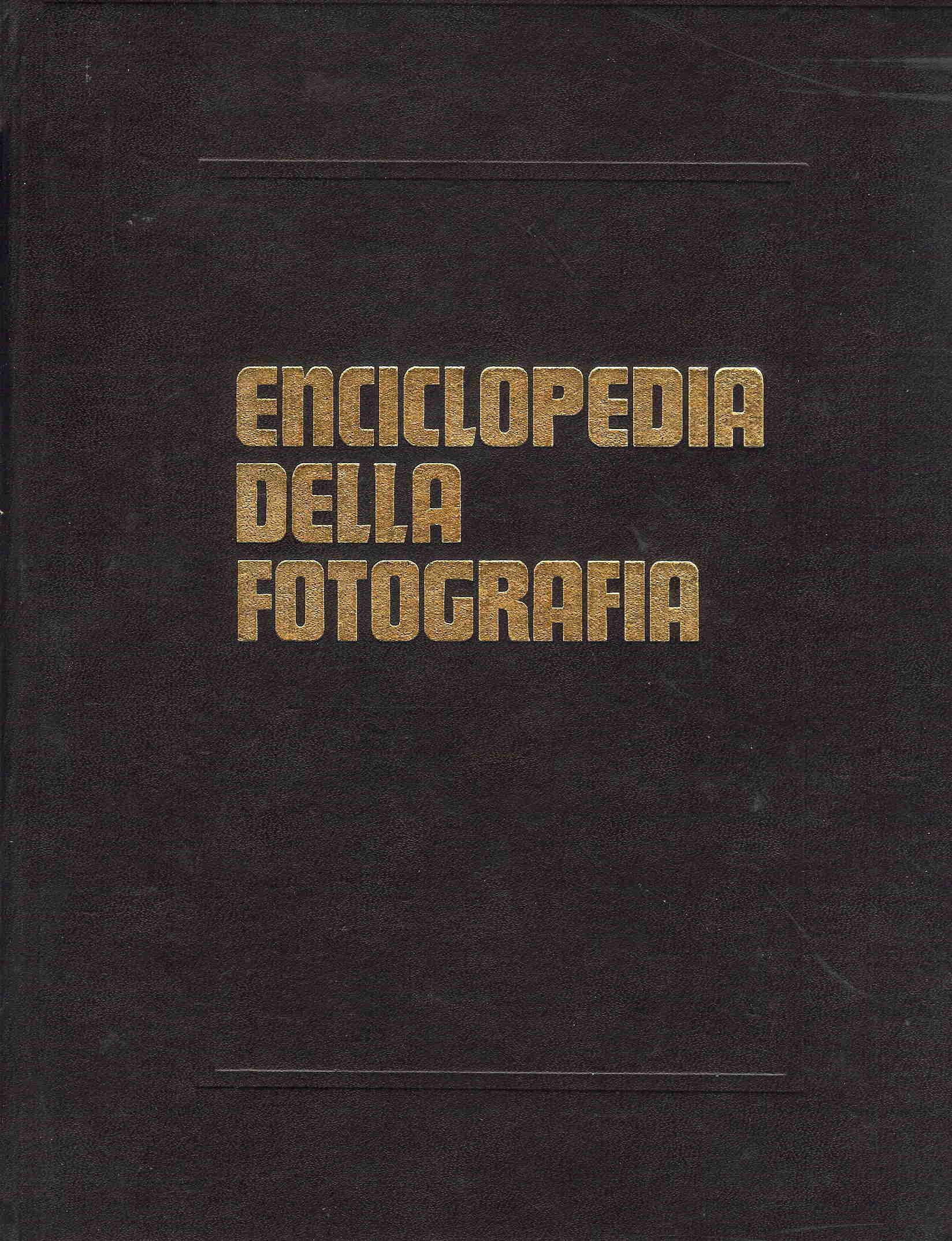 Enciclopedia della fotografia - Vol. 1