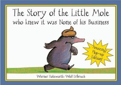 The Story of the Little Mole. Pop-Up Book