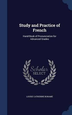 Study and Practice of French