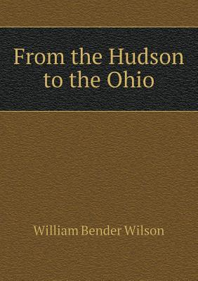 From the Hudson to the Ohio