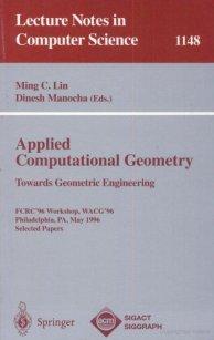 Applied Computational Geometry. Towards Geometric Engineering