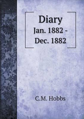 Diary Jan. 1882 - Dec. 1882