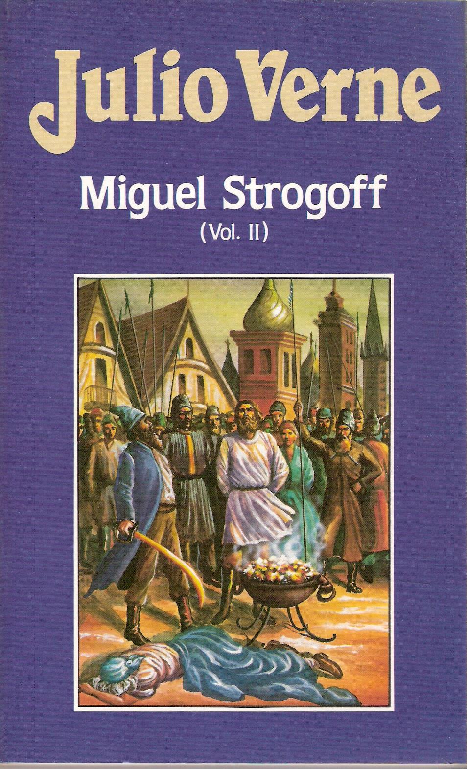 Miguel Strogoff II