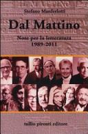 Dal Mattino. Note per la letteratura 1989-2011