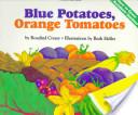Blue Potatoes, Orang...