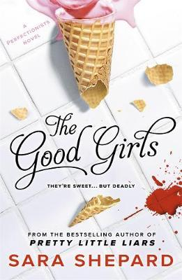 The Good Girls (The Perfectionists)