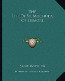 The Life of St Mochuda of Lismore