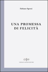 Una promessa di felicità