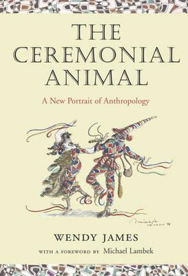 The Ceremonial Animal