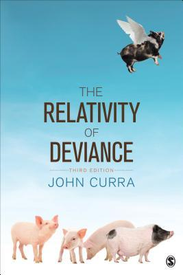 The Relativity of Deviance