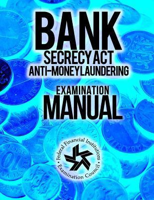 Bank Secrecy Act Anti-money Laundering