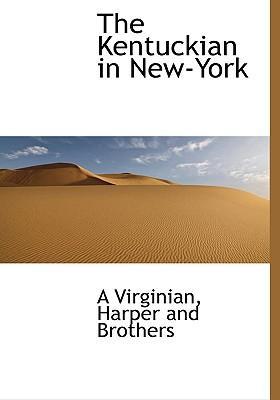 The Kentuckian in New-York