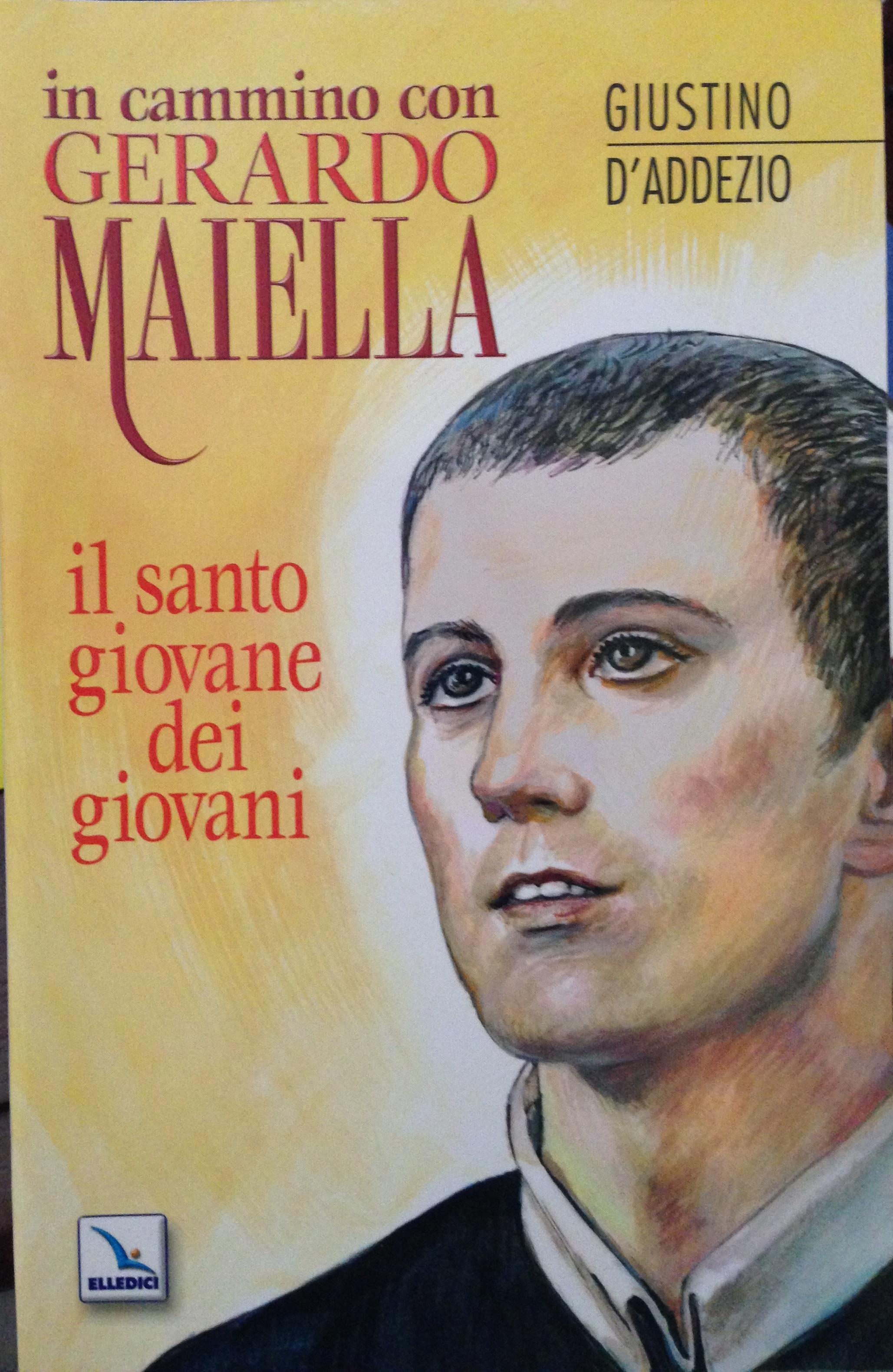 In cammino con Gerardo Maiella