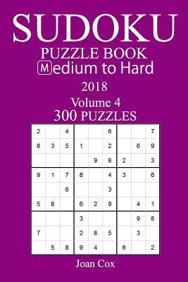 300 Medium to Hard Sudoku Puzzle Book