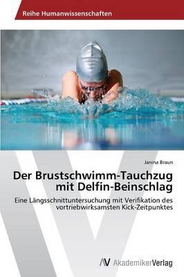 Der Brustschwimm-Tauchzug mit Delfin-Beinschlag