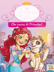 Che razza di principe! Princess college. Vol. 2