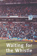 Waiting for the Whistle