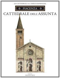 Piacenza. Cattedrale di Santa Maria Assunta. Ediz. speciale