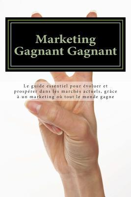 Marketing Gagnant Gagnant