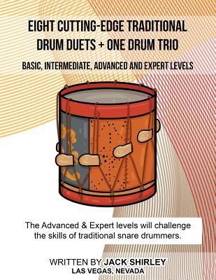 Eight Cutting-edge Traditional Drum Duets + One Drum Trio