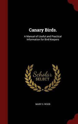 Canary Birds.