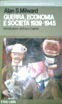 Guerra, economia e società 1939-1945