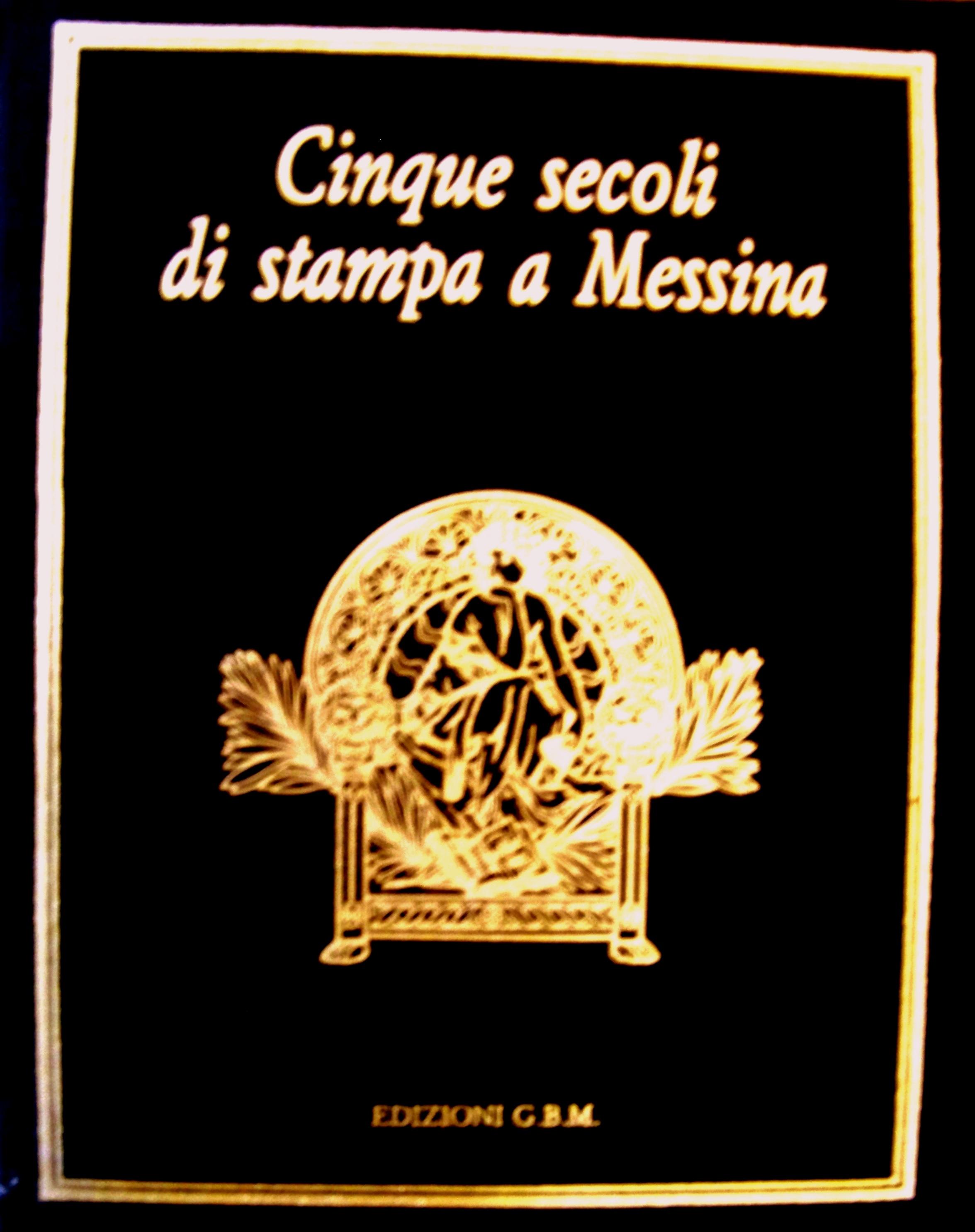 Cinque secoli di stampa a Messina