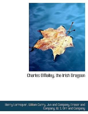 Charles O'Malley, the Irish Dragoon