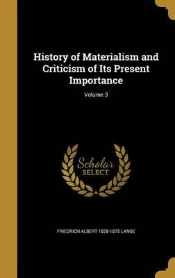 HIST OF MATERIALISM & CRITICIS
