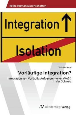 Vorläufige Integration?