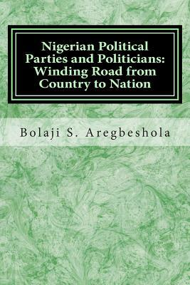 Nigerian Political Parties and Politicians