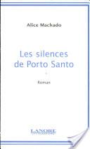 Les silences de Porto Santo