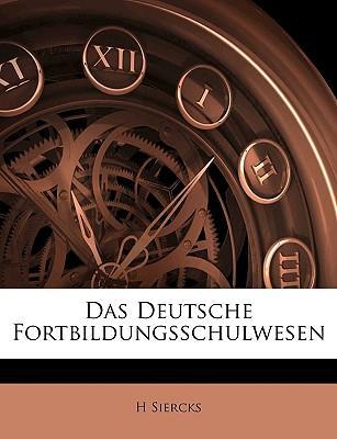 Das Deutsche Fortbildungsschulwesen