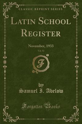 Latin School Register, Vol. 53