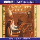 Egyptian Gods and Pharoahs