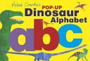 Robert Crowther's Pop-Up Dinosaur Alphabet